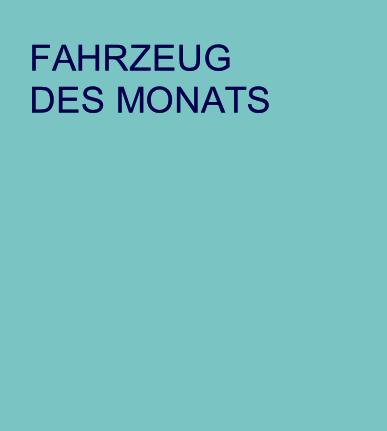 FAHRZEUGDES MONATS